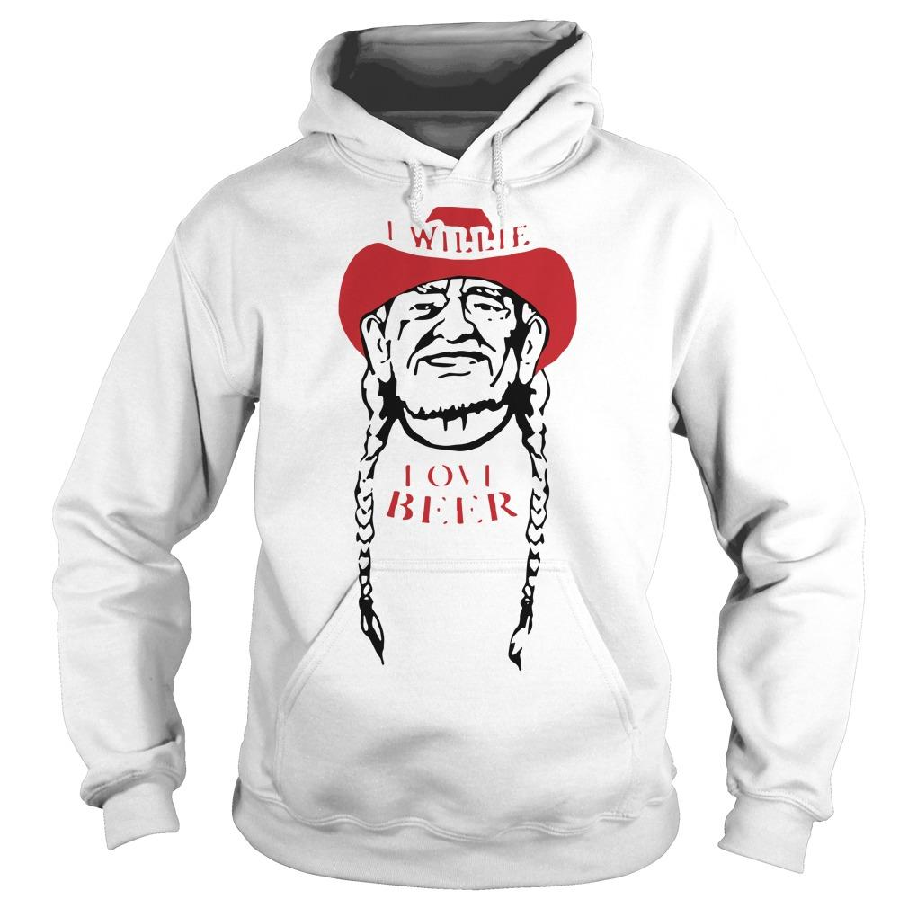 I Willie Love Beer Hoodie