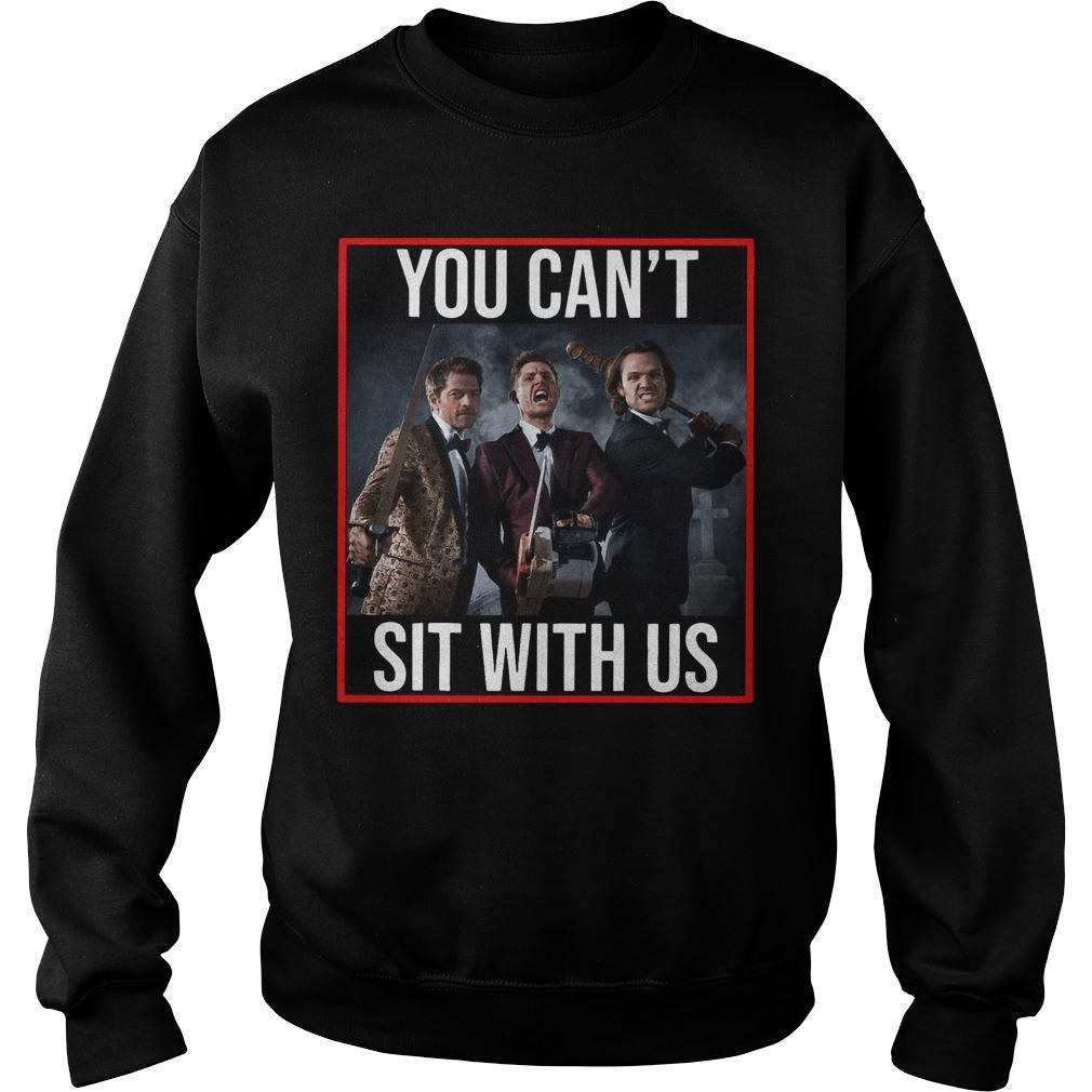 Supernatural You Can't Sit With Us Sweater