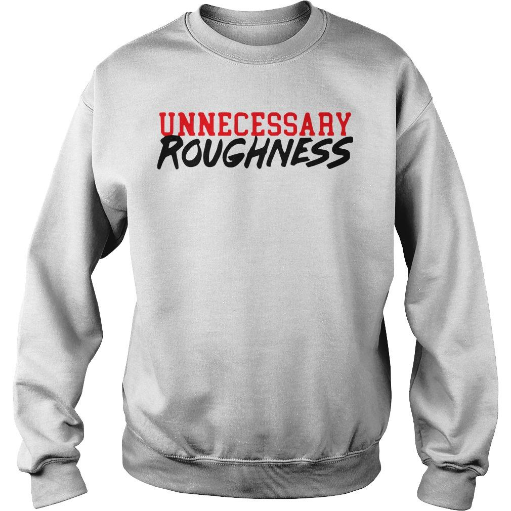 Unnecessary Roughness Sweater