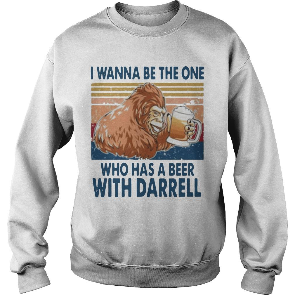 Vintage I Wanna Be The One Who Has A Beer With Darrell Sweater