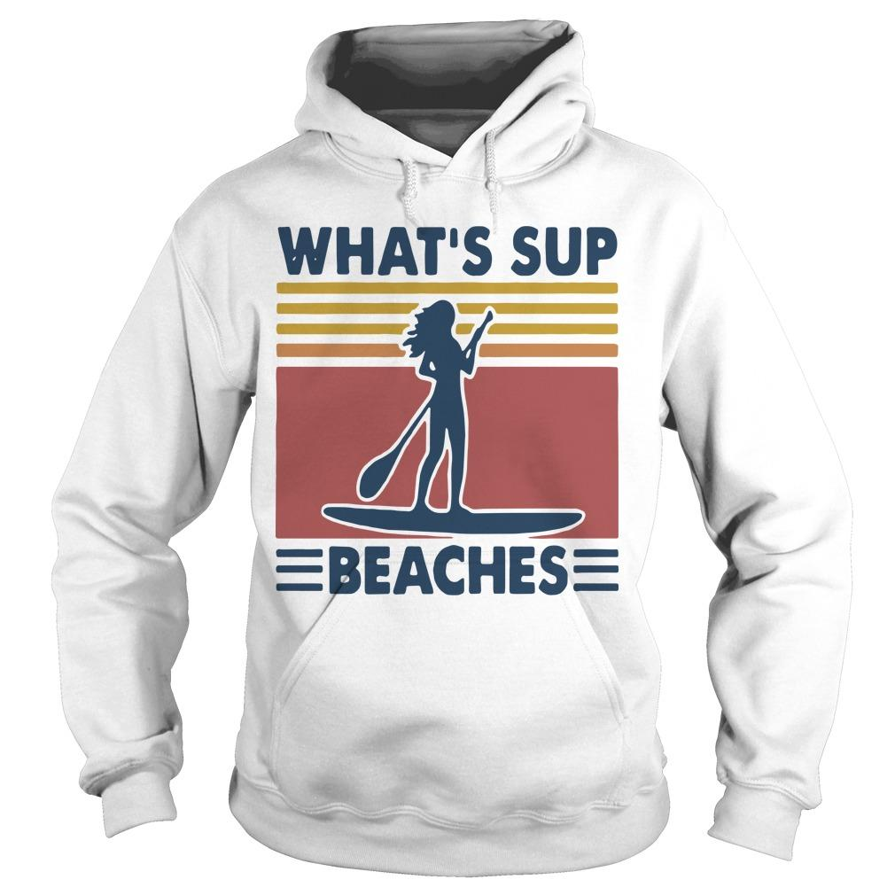Vintage Paddle Board What's Up Beaches Hoodie