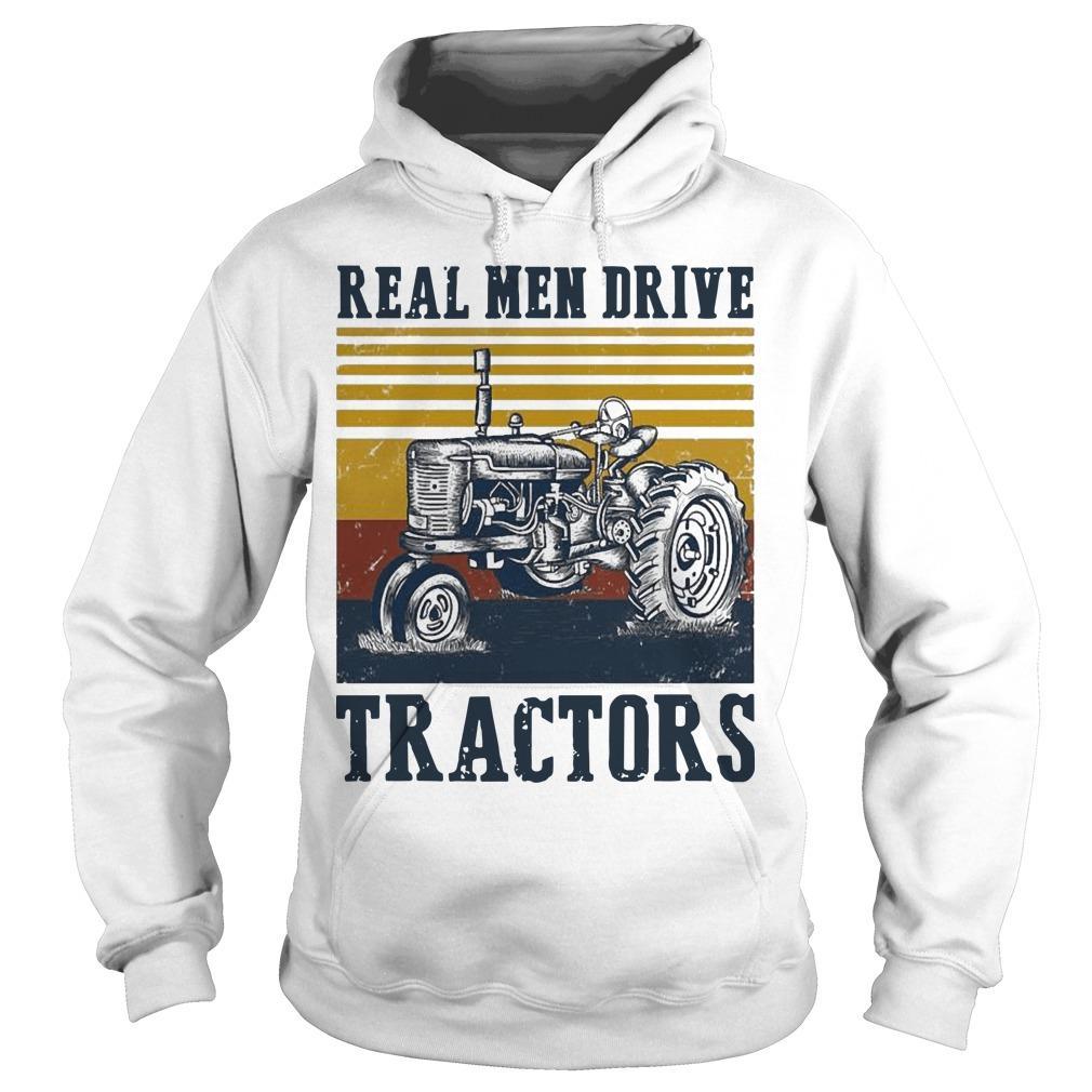 Vintage Real Men Drive Tractors Hoodie