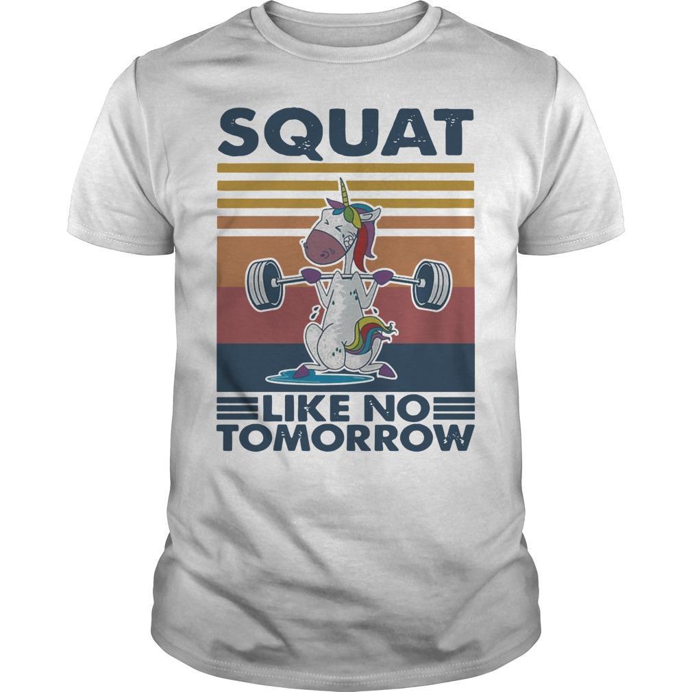 Vintage Unicorn Squat Like No Tomorrow Shirt