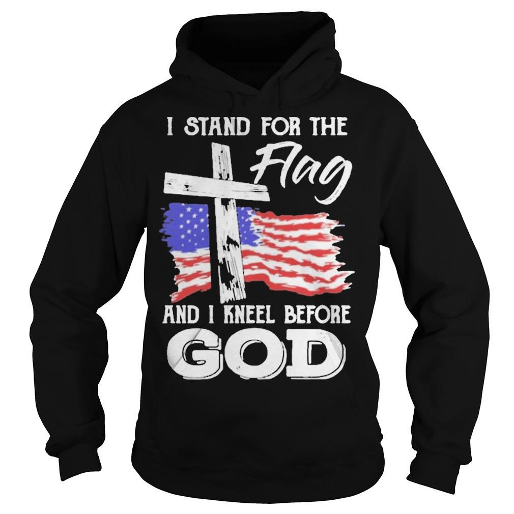 American Flag I Stand For The Flag And I Kneel Before God Hoodie
