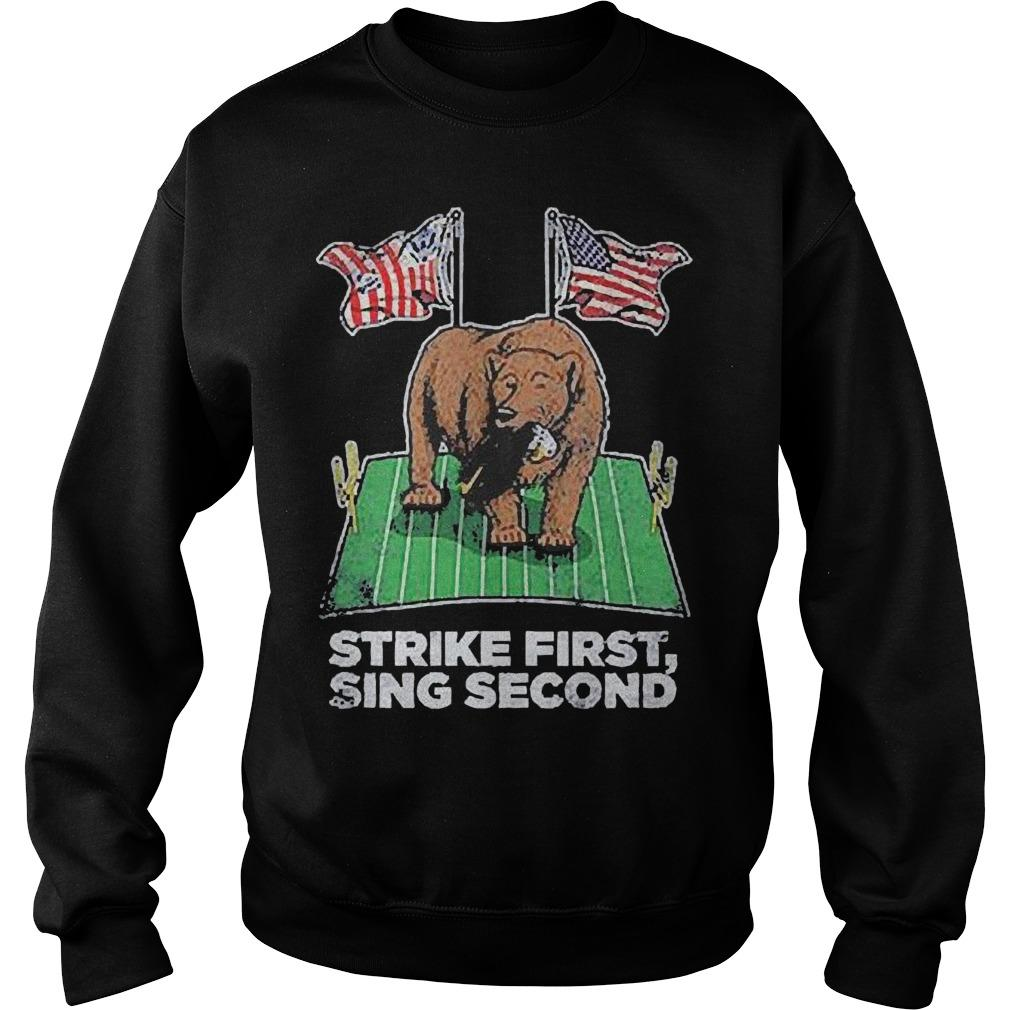 American Flag Strike First Sing Second Sweater