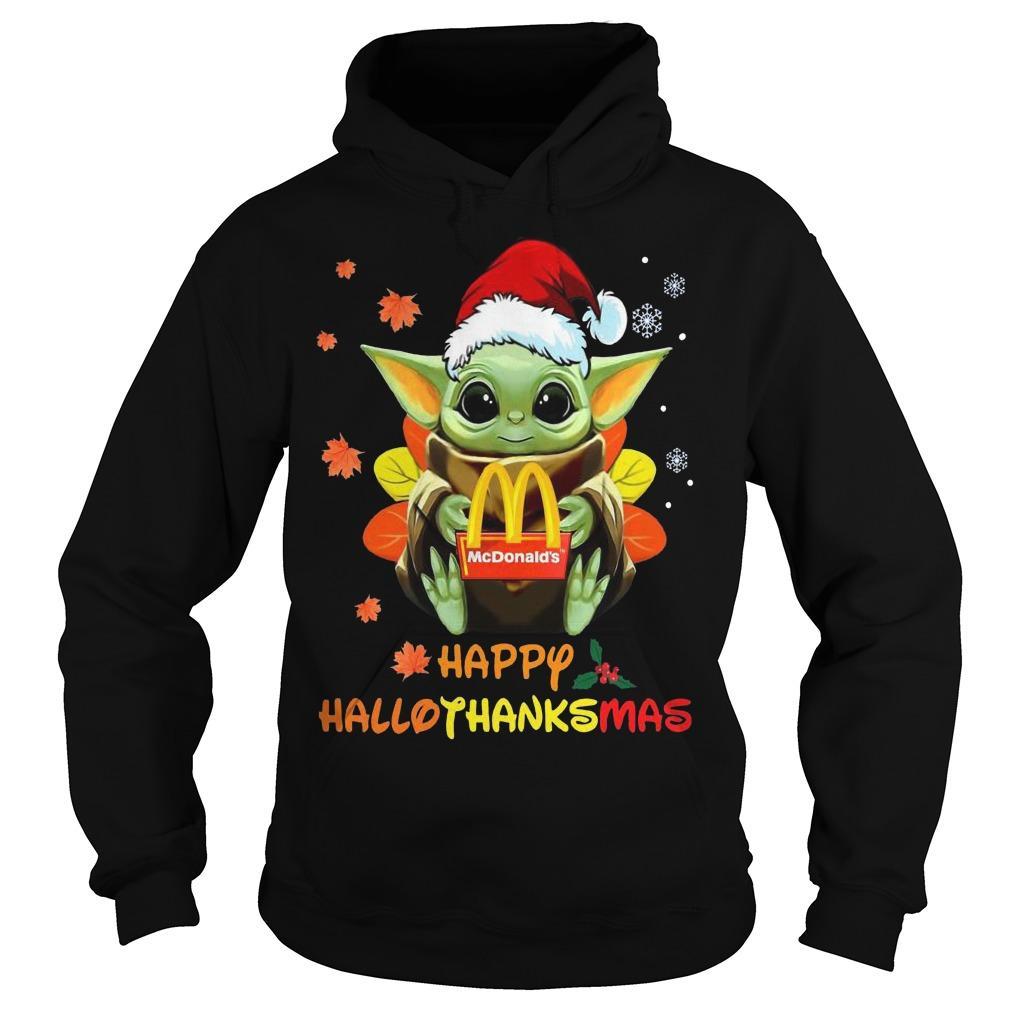 Baby Yoda Hugging Mcdonald's Happy Hallothanksmas Hoodie