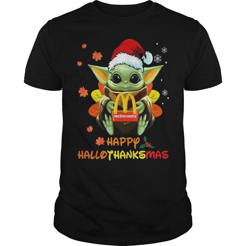 Baby Yoda Hugging Mcdonald's Happy Hallothanksmas Shirt