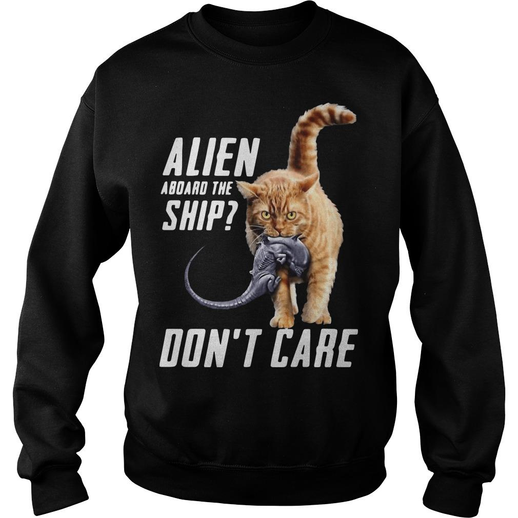 Cat Alien Aboard The Ship Don't Care Sweater