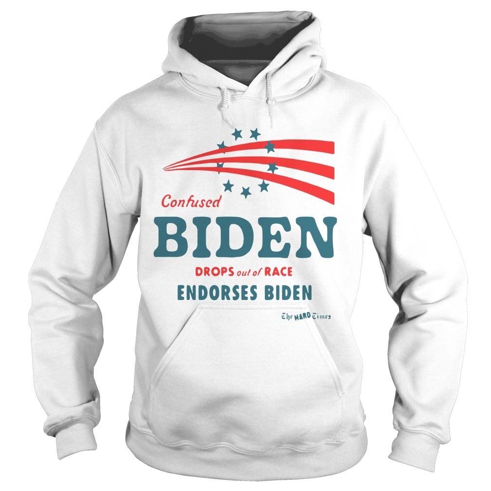Confused Biden Drops Out Of Race Endorses Biden Hoodie