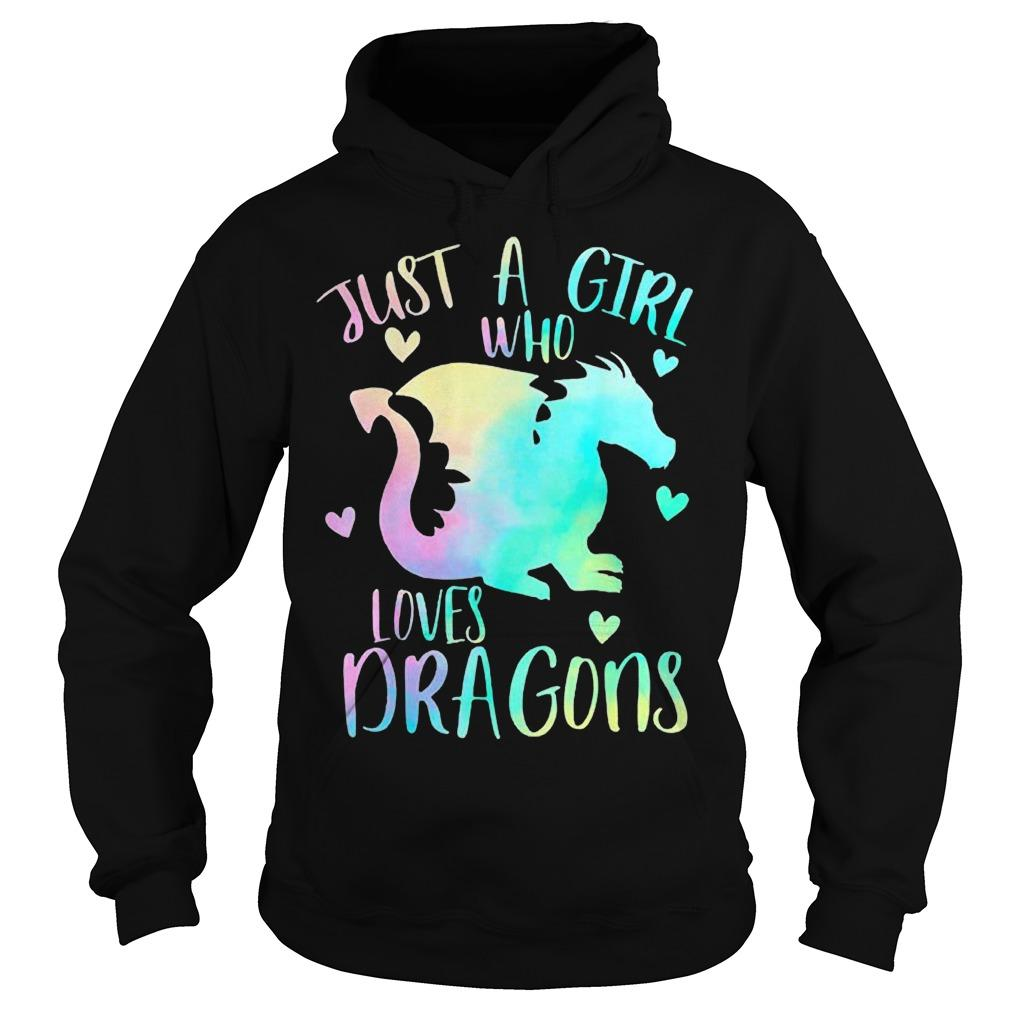 Cute Dragon Just A Girl Who Loves Dragons Hoodie