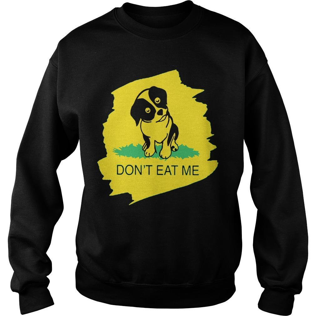 Dog Don't Eat Me Sweater