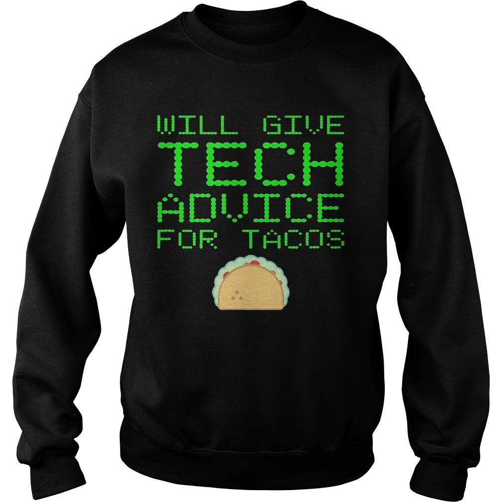 Gibt Technische Will Give Tech Advice For Tacos Sweater