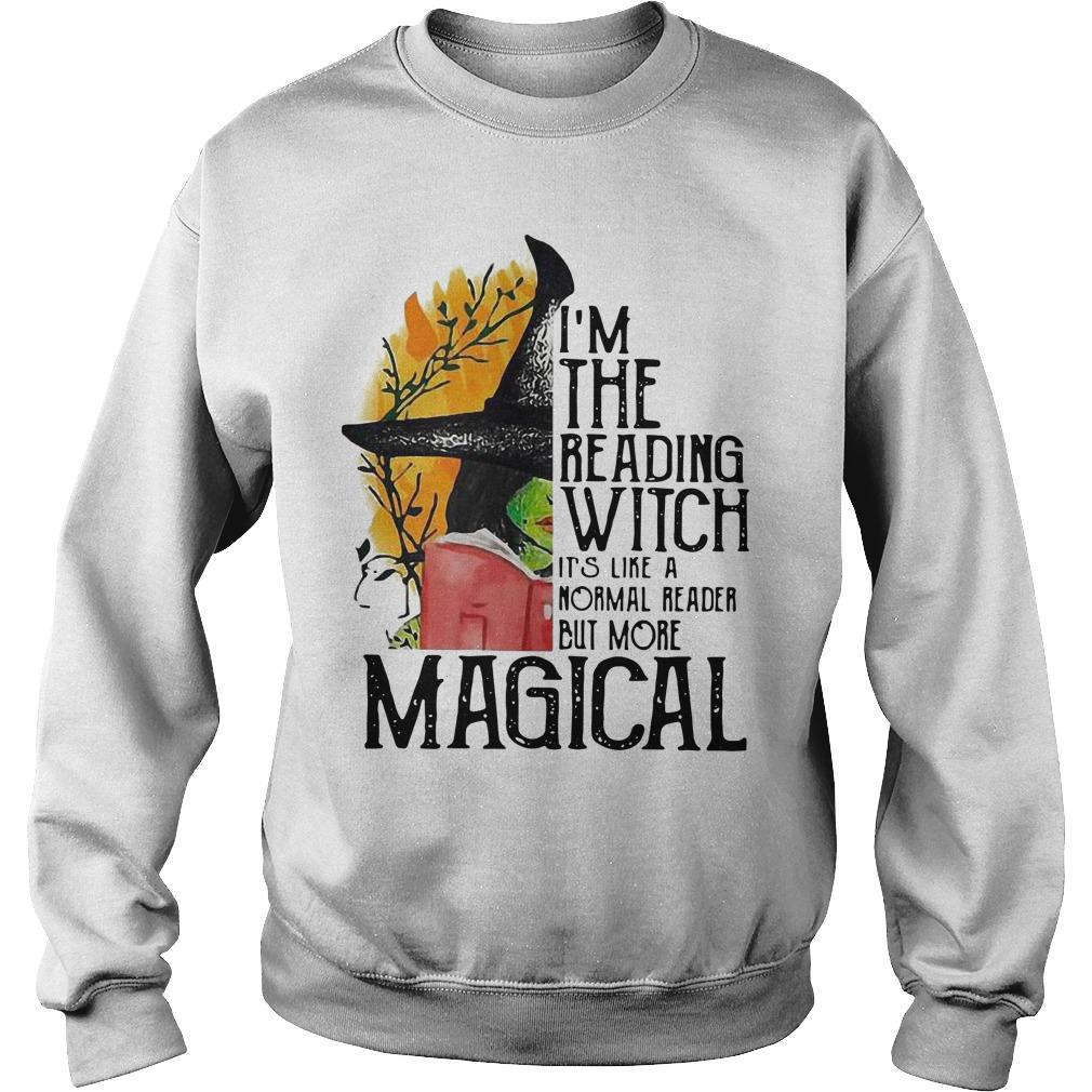 I'm The Reading Witch It's Like A Normal Reader But More Magical Sweater