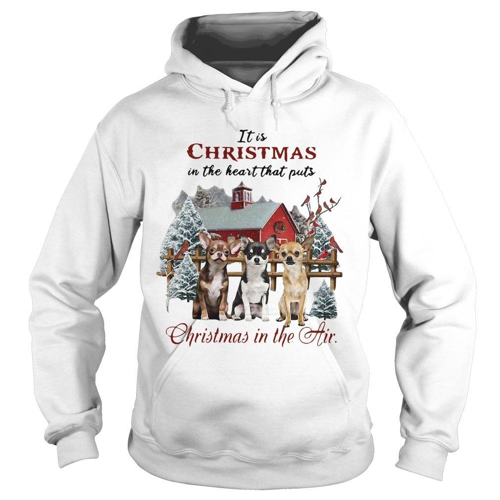 It Is Christmas In The Heart That Puts Christmas In The Air Hoodie