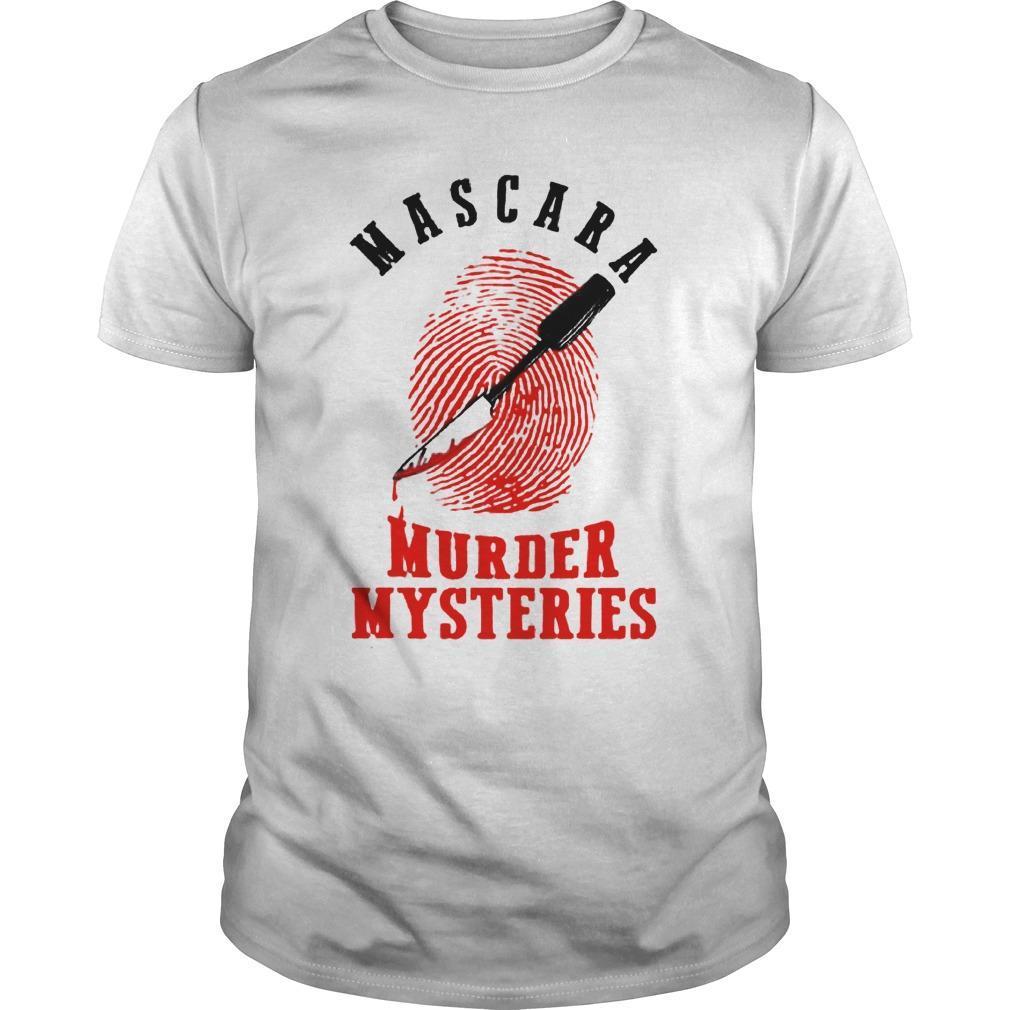 Mascara Murder Mysteries Shirt