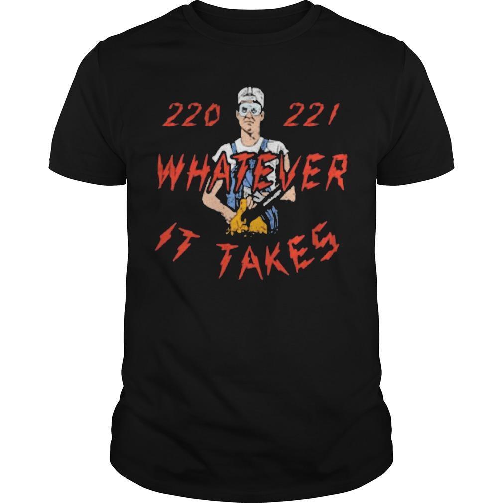 Mr Mom 220 221 Whatever It Takes Shirt