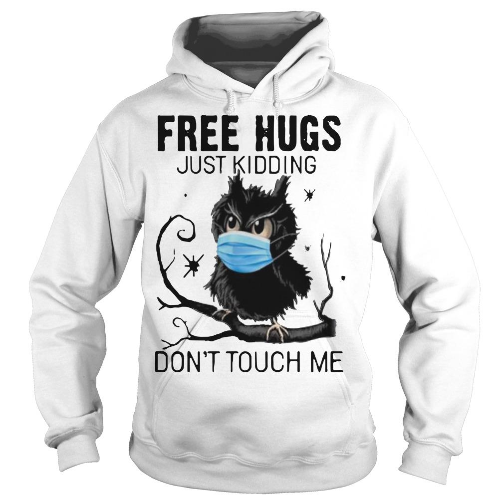 Owl Face Mask Free Hugs Just Kidding Don't Touch Me Hoodie