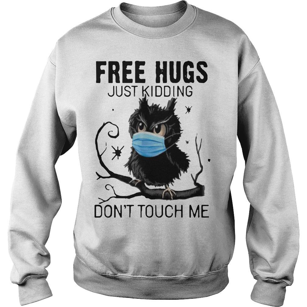 Owl Face Mask Free Hugs Just Kidding Don't Touch Me Sweater