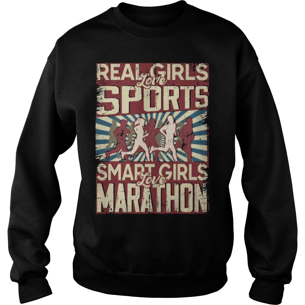 Real Girls Love Sports Smart Girls Love Marathon Sweater