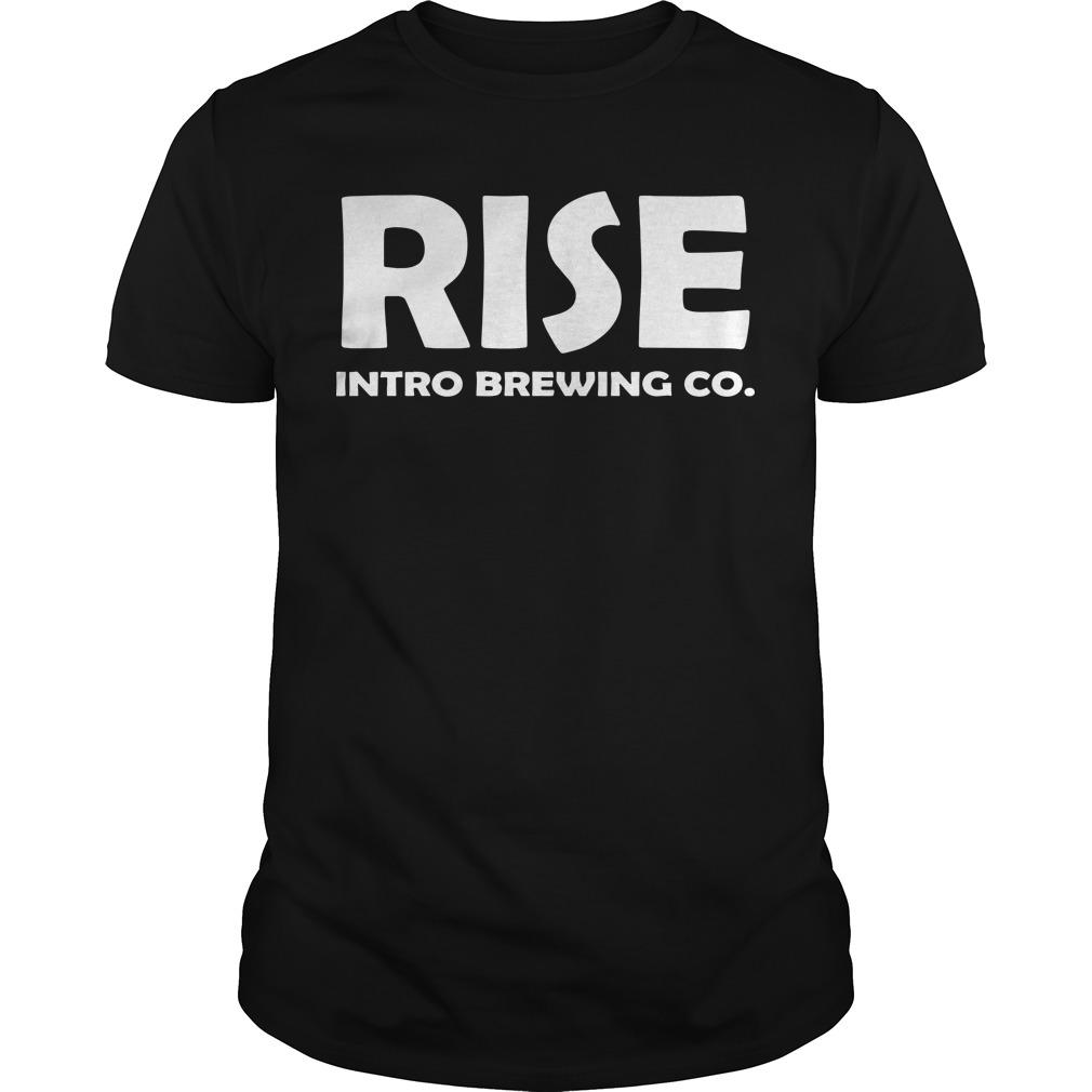 Rise Intro Brewing Co Shirt