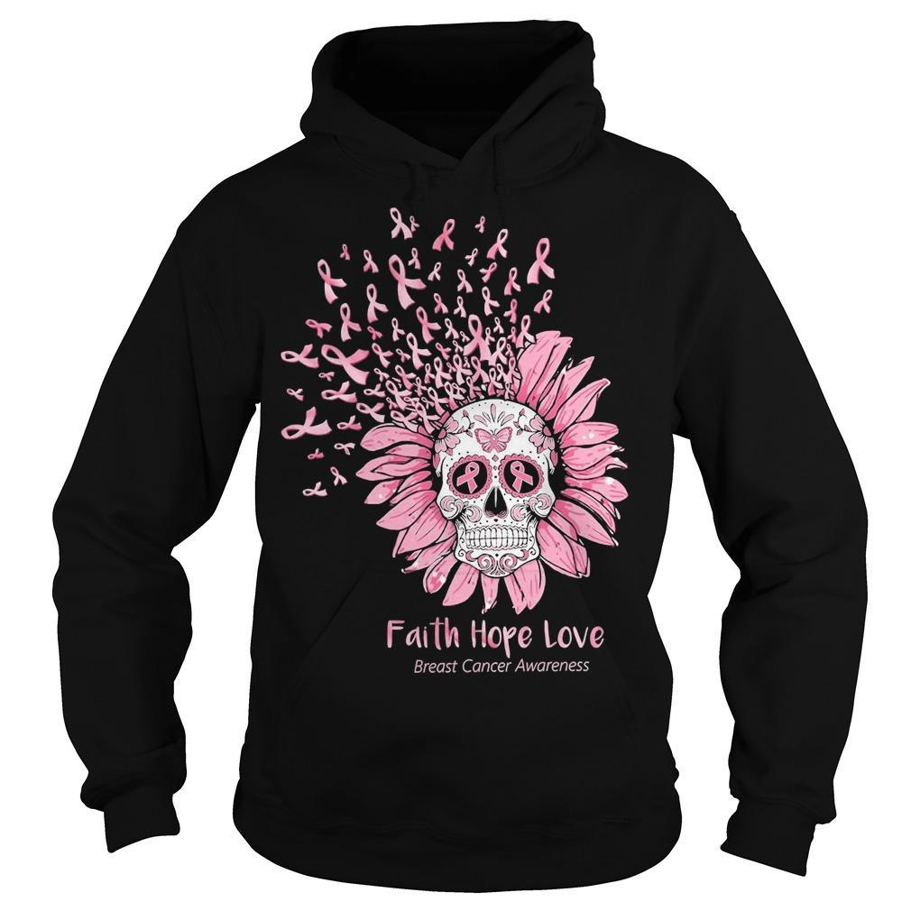 Sugar Skull Faith Hope Love Breast Cancer Awareness Hoodie