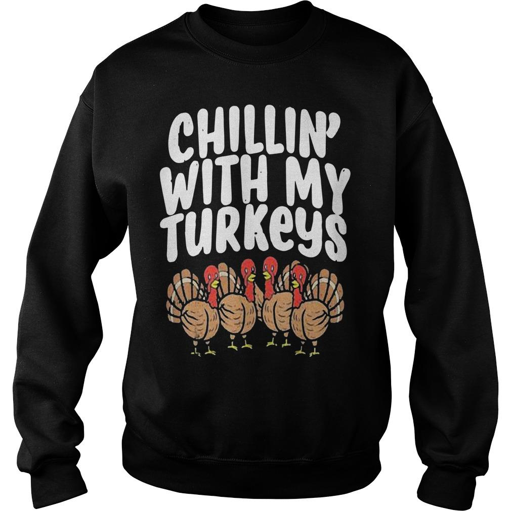 Thanksgiving Family Friends Chillin' With My Turkeys Sweater
