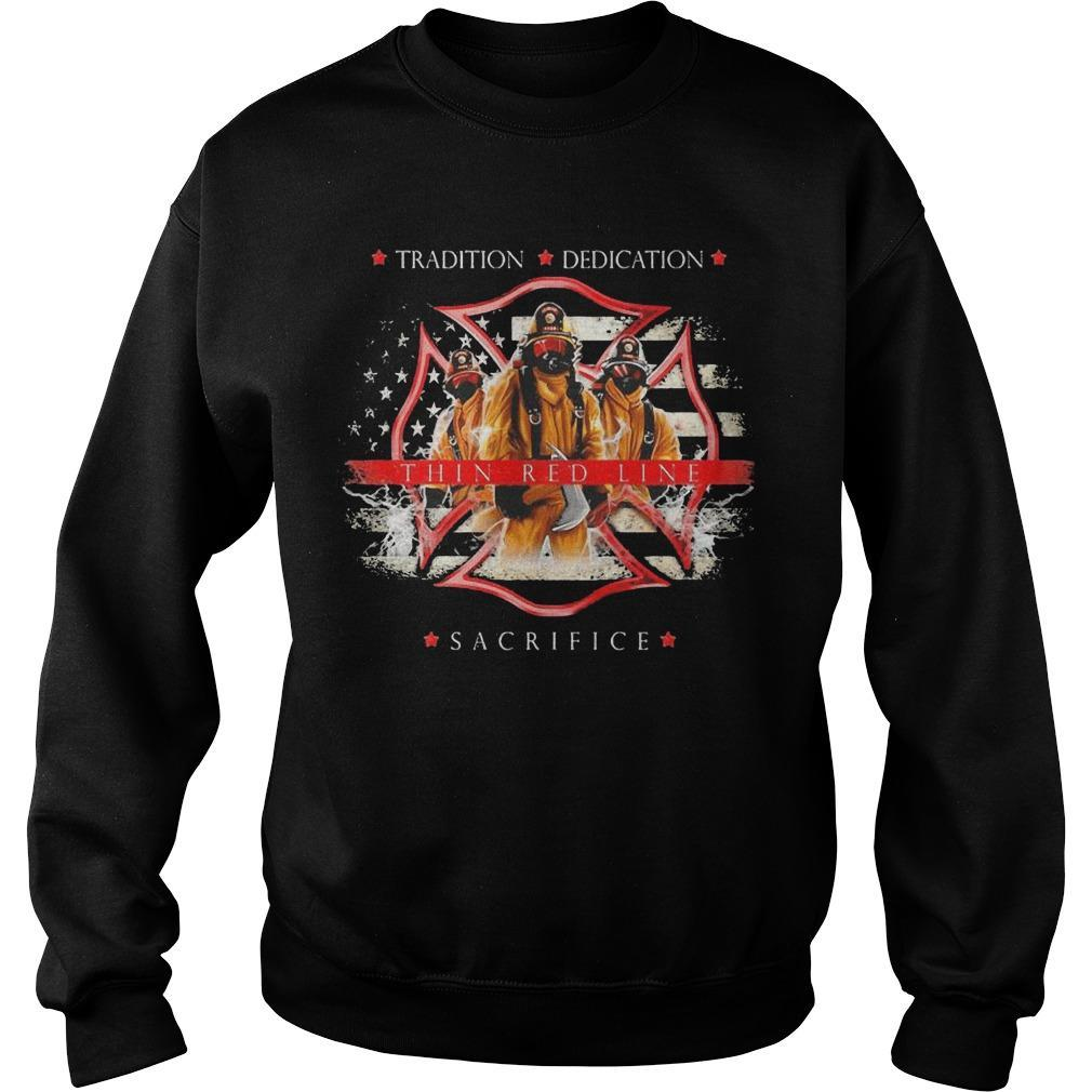 Tradition Dedication Thin Red Line Sacrifice Sweater