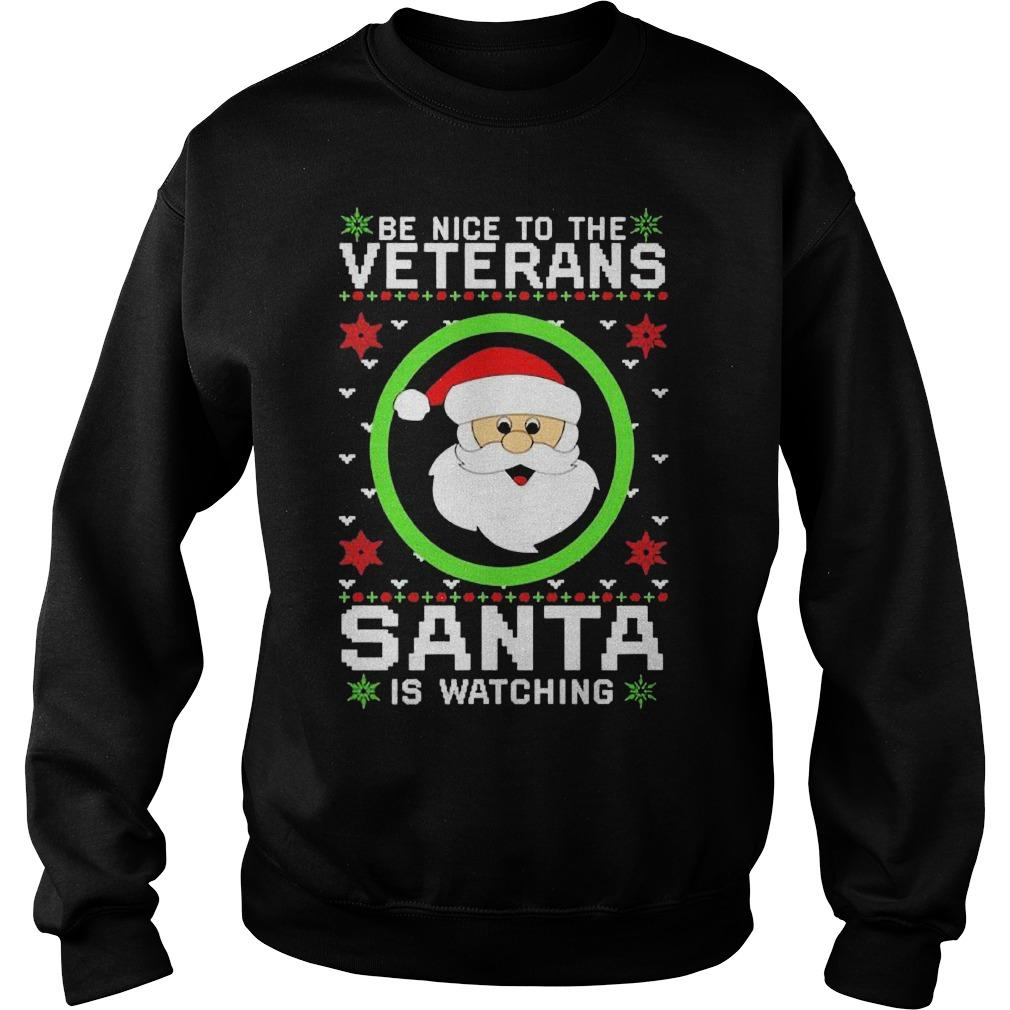 Ugly Christmas Be Nice To The Veteran Santa Is Watching Sweater