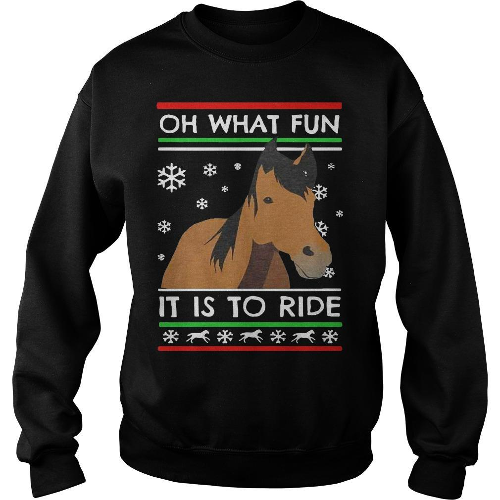 Ugly Christmas Horse Oh What Fun It Is To Ride Sweater