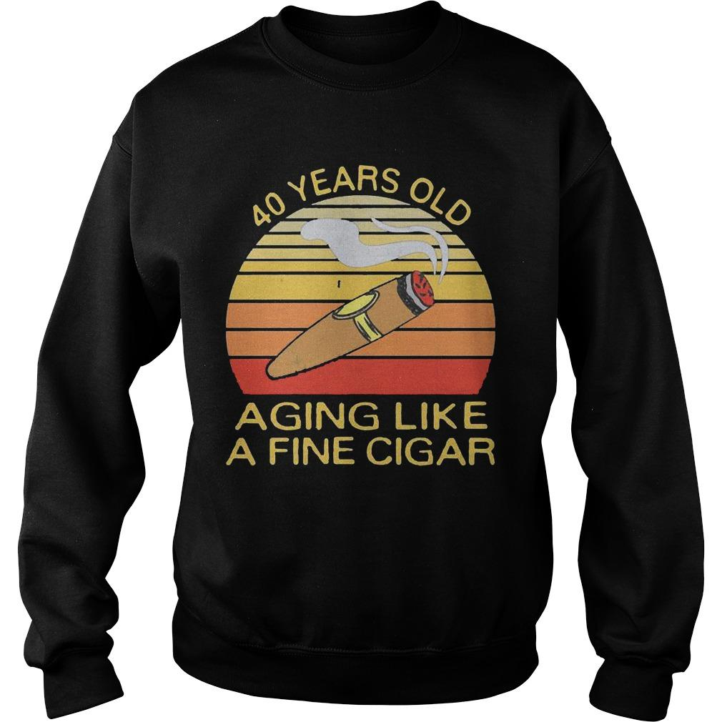 Vintage 40 Years Old Aging Like A Fine Cigar Sweater