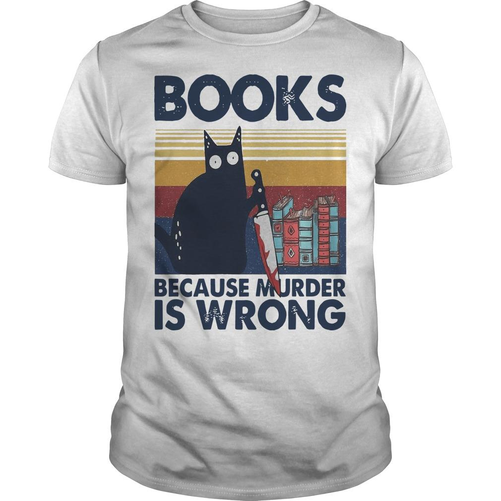 Vintage Black Cat Michael Myers Books Because Murder Is Wrong Shirt