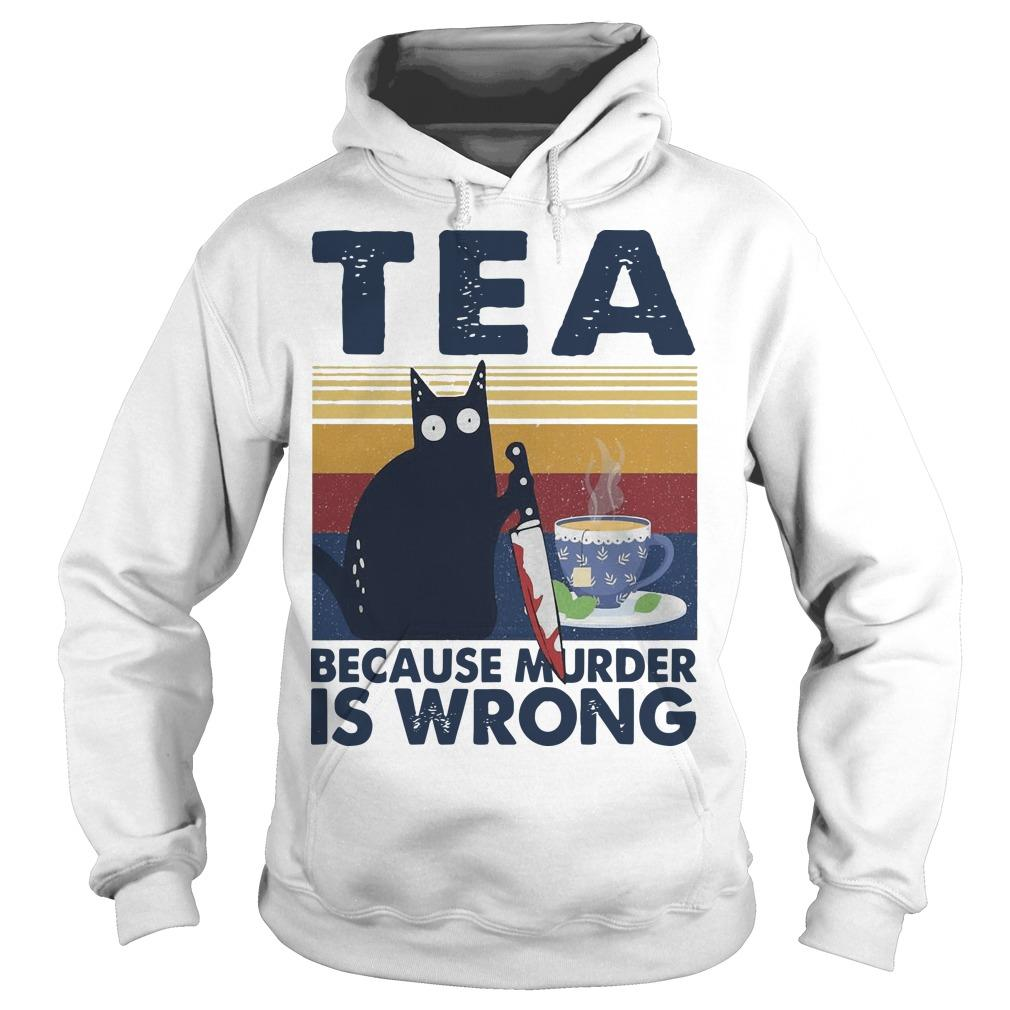 Vintage Black Cat Michael Myers Tea Because Murder Is Wrong Hoodie