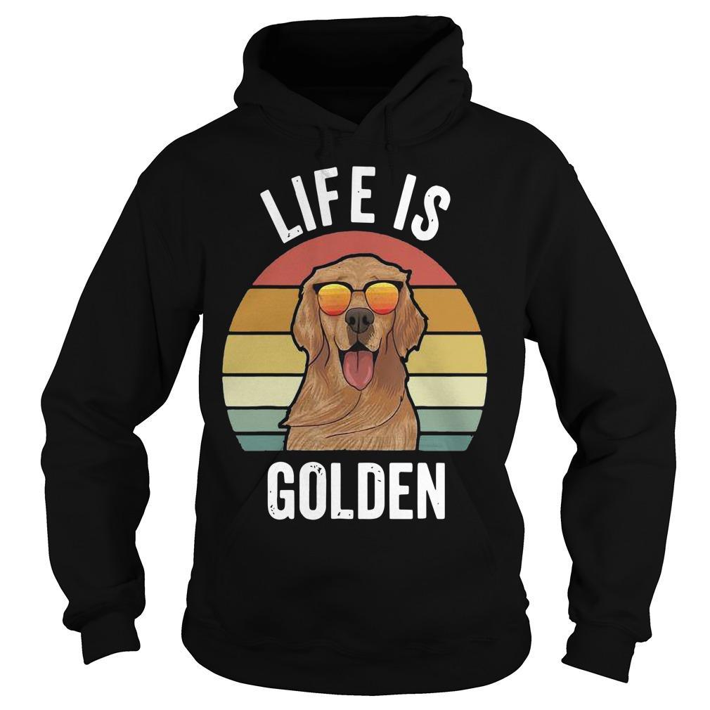 Vintage Golden Retriever Life Is Golden Hoodie