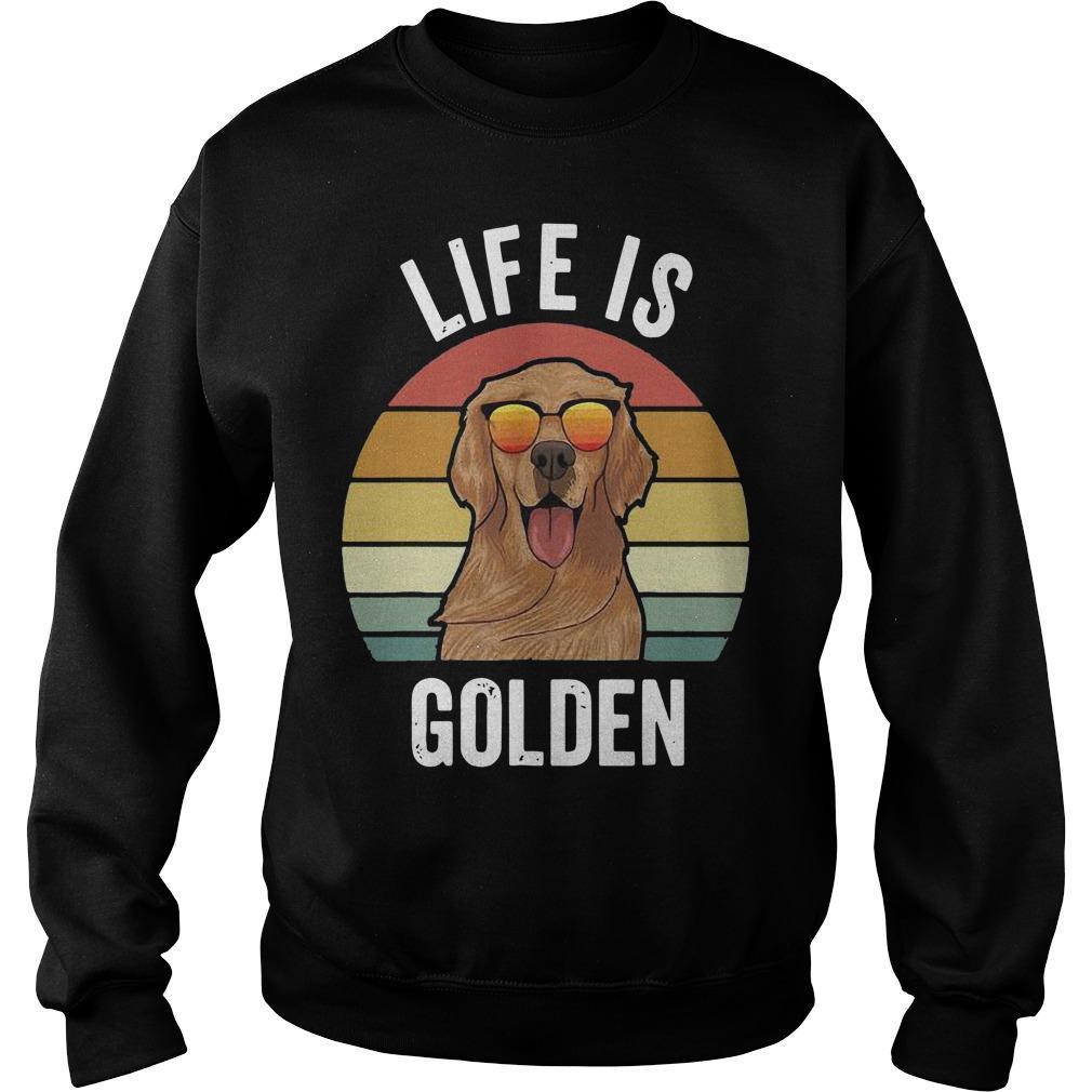 Vintage Golden Retriever Life Is Golden Sweater