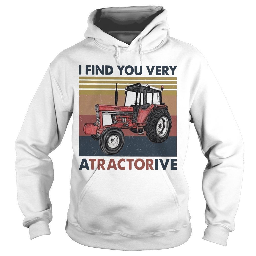 Vintage I Find You Very Atractorive Hoodie