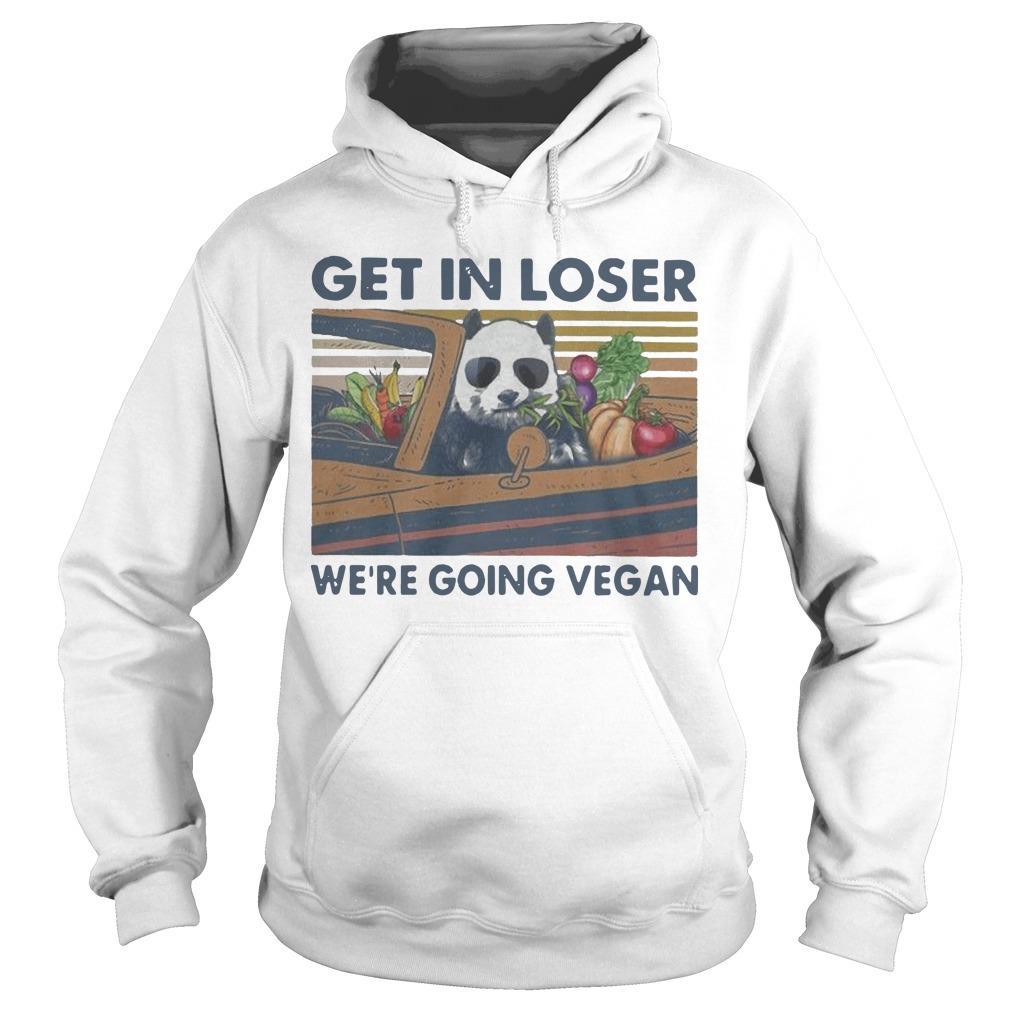 Vintage Panda Get In Loser We're Going Vegan Hoodie