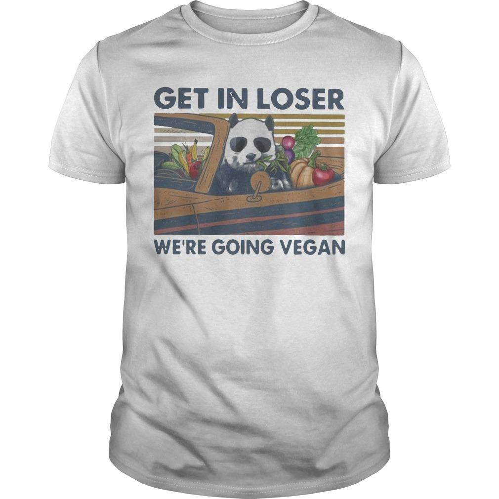 Vintage Panda Get In Loser We're Going Vegan Shirt