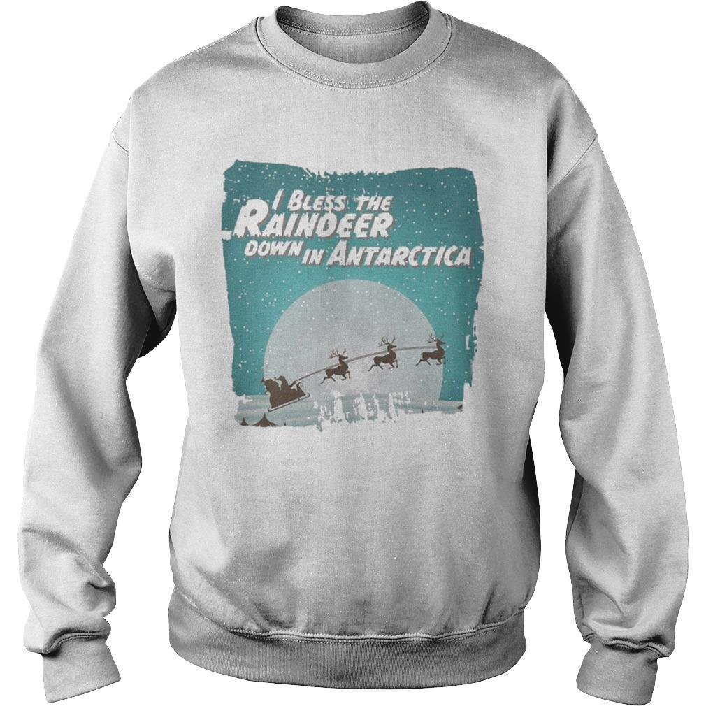 Christmas Santa Claus I Bless The Reindeer Down In Antarctica Sweater