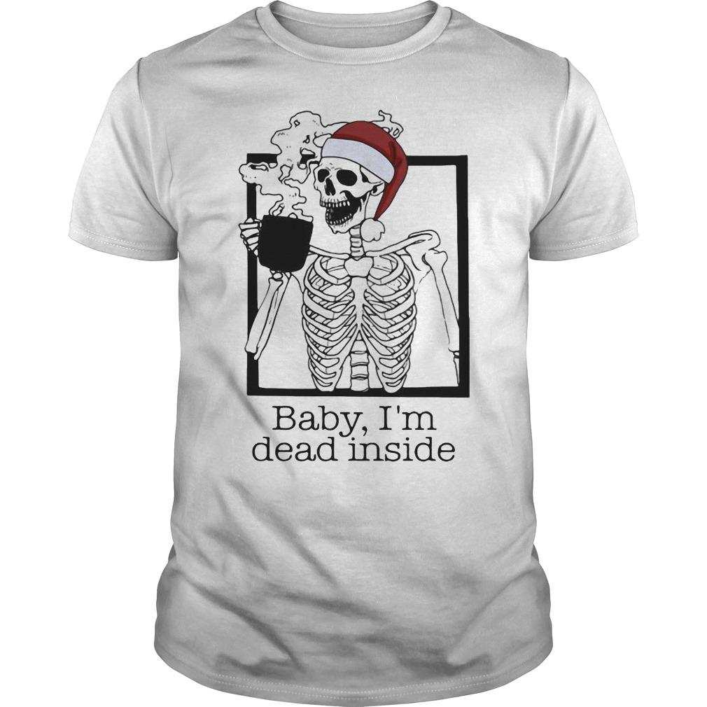Christmas Santa Skeleton Baby I'm Dead Inside Shirt