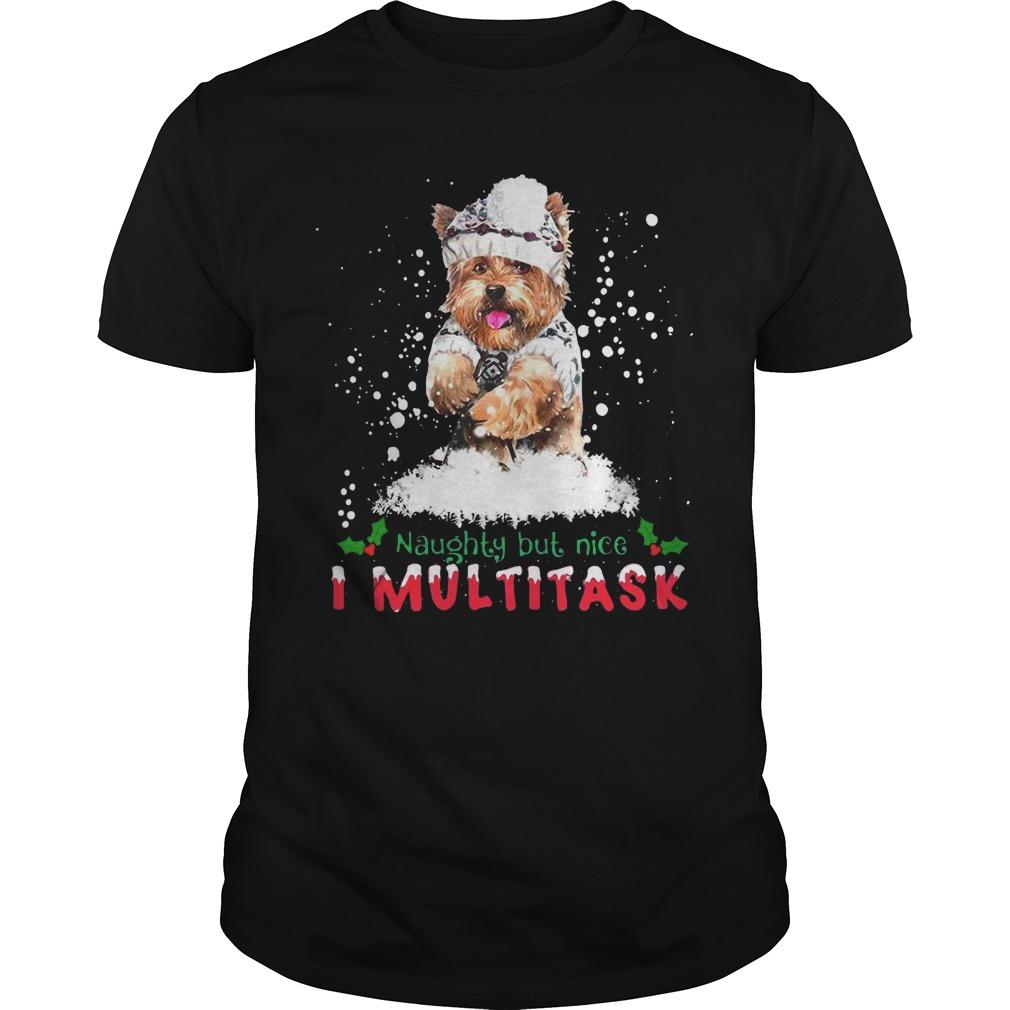 Christmas Yorkie Naughty But Nice I Multitask Shirt