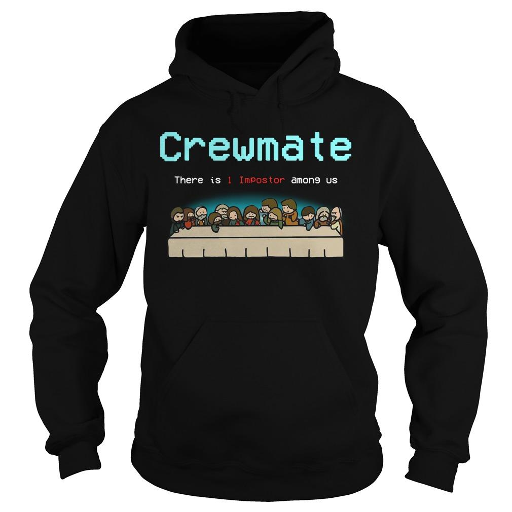 Crewmate There Is 1 Impostor Among Us Hoodie