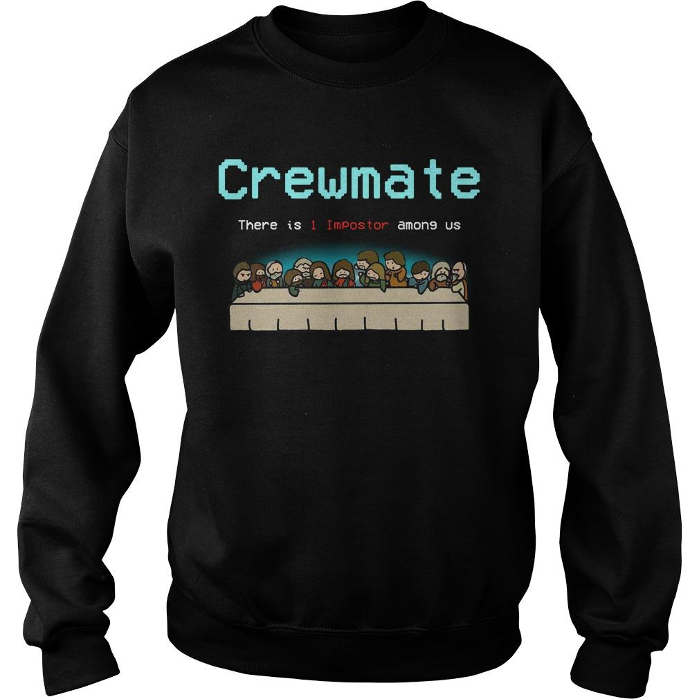 Crewmate There Is 1 Impostor Among Us Sweater