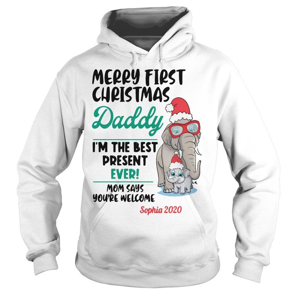 Elephant Merry First Christmas Daddy I'm The Best Present Ever Hoodie