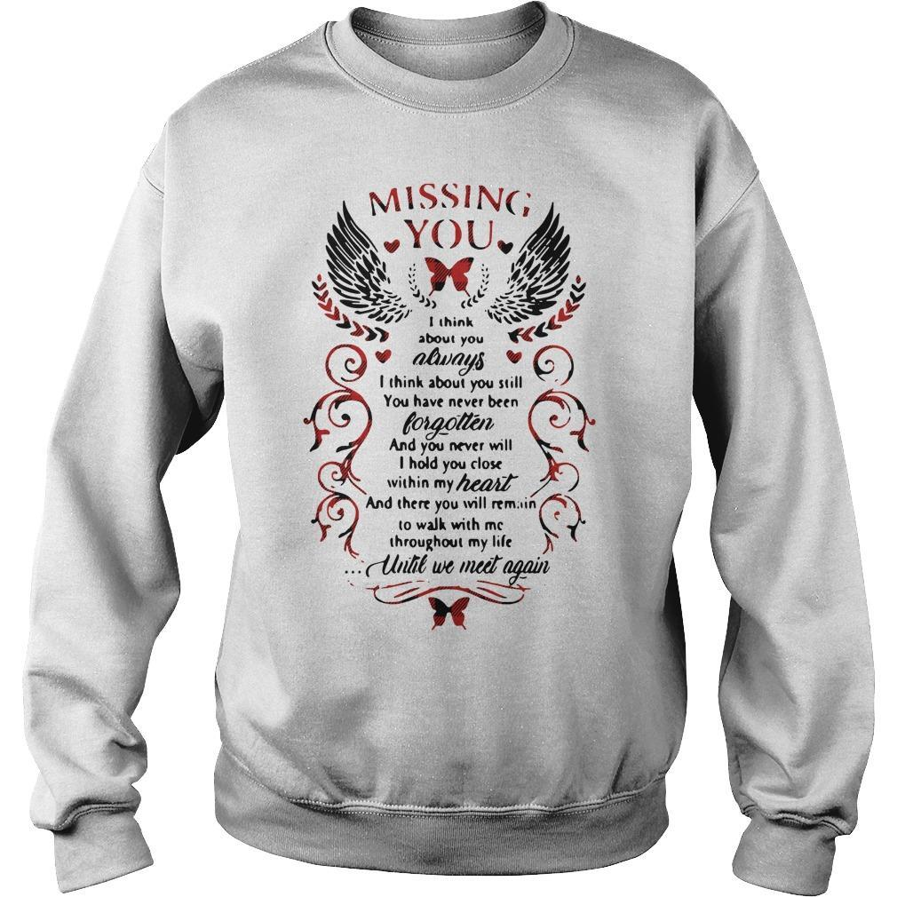 Missing You I Think About You Always I Think About You Still Sweater