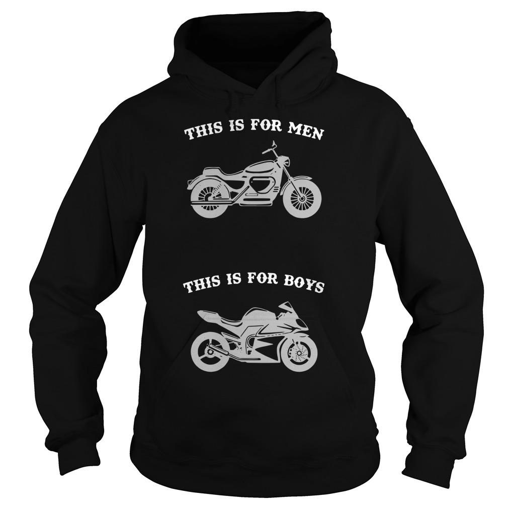 Motorcycle This Is For Men This Is For Boys Hoodie