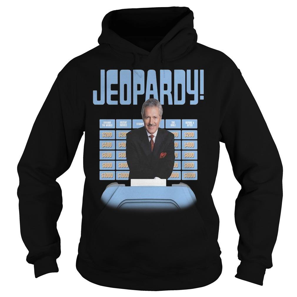New Jeopardy Alex Trebek Jeopardy Hoodie