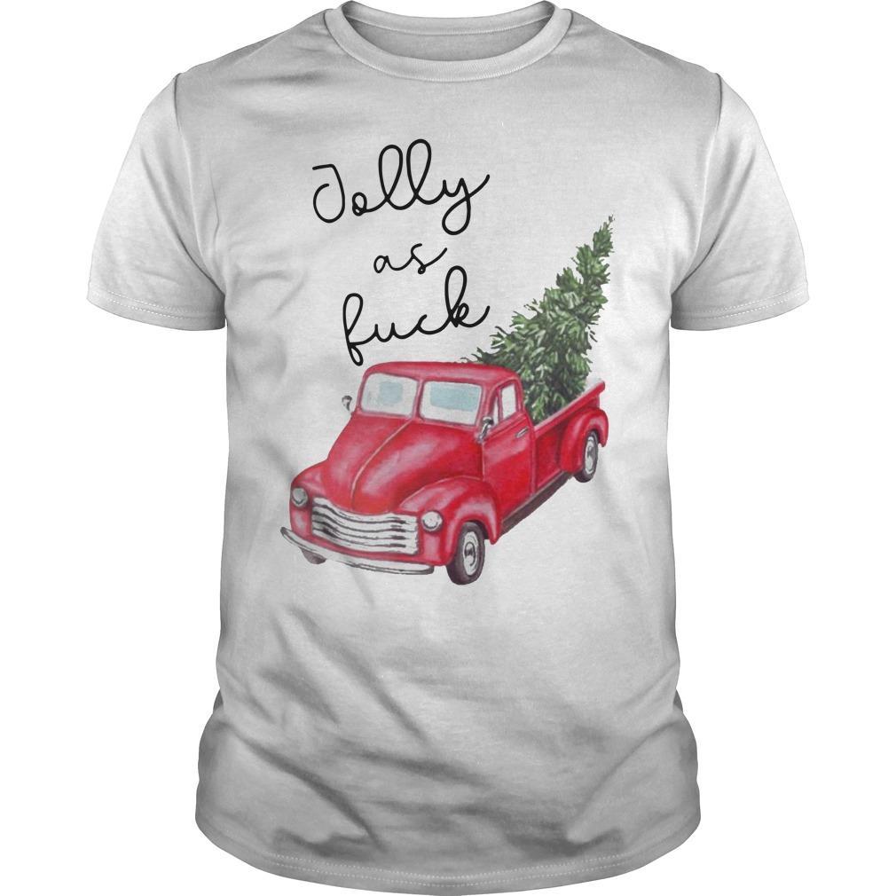 Red Truck Jolly As Fuck Shirt