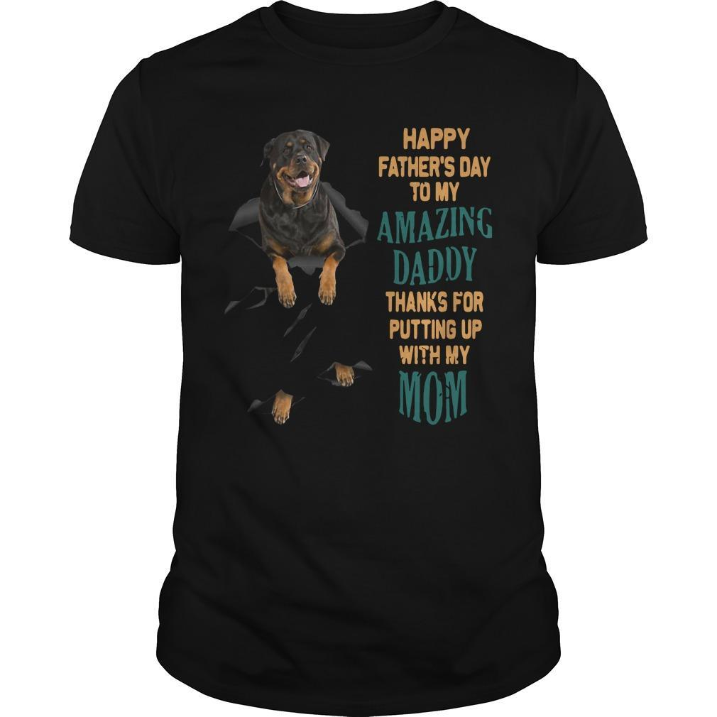 Rottweiler Happy Father's Day To My Amazing Daddy Shirt