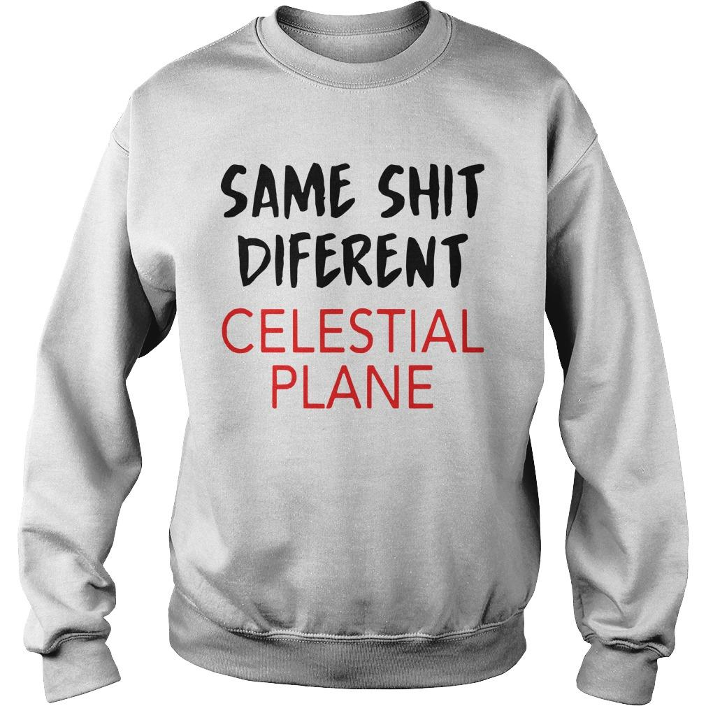 Same Shit Different Celestial Plane Sweater