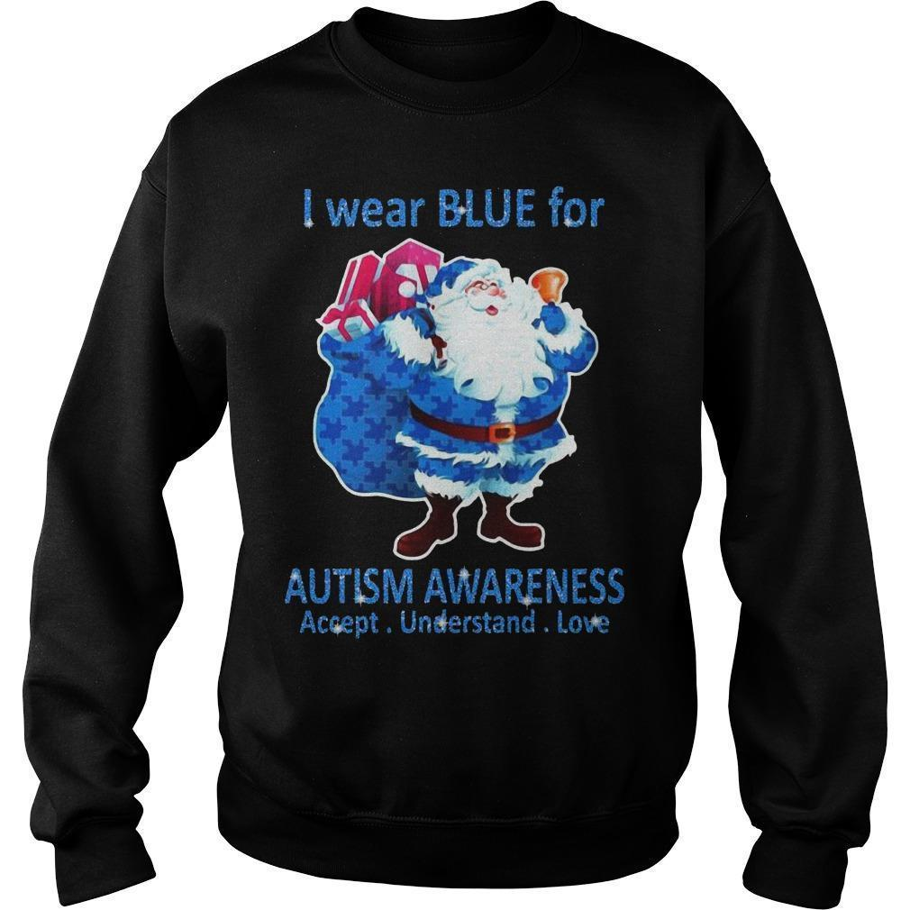 Santa I Wear Blue For Autism Awareness Accept Understand Love Sweater